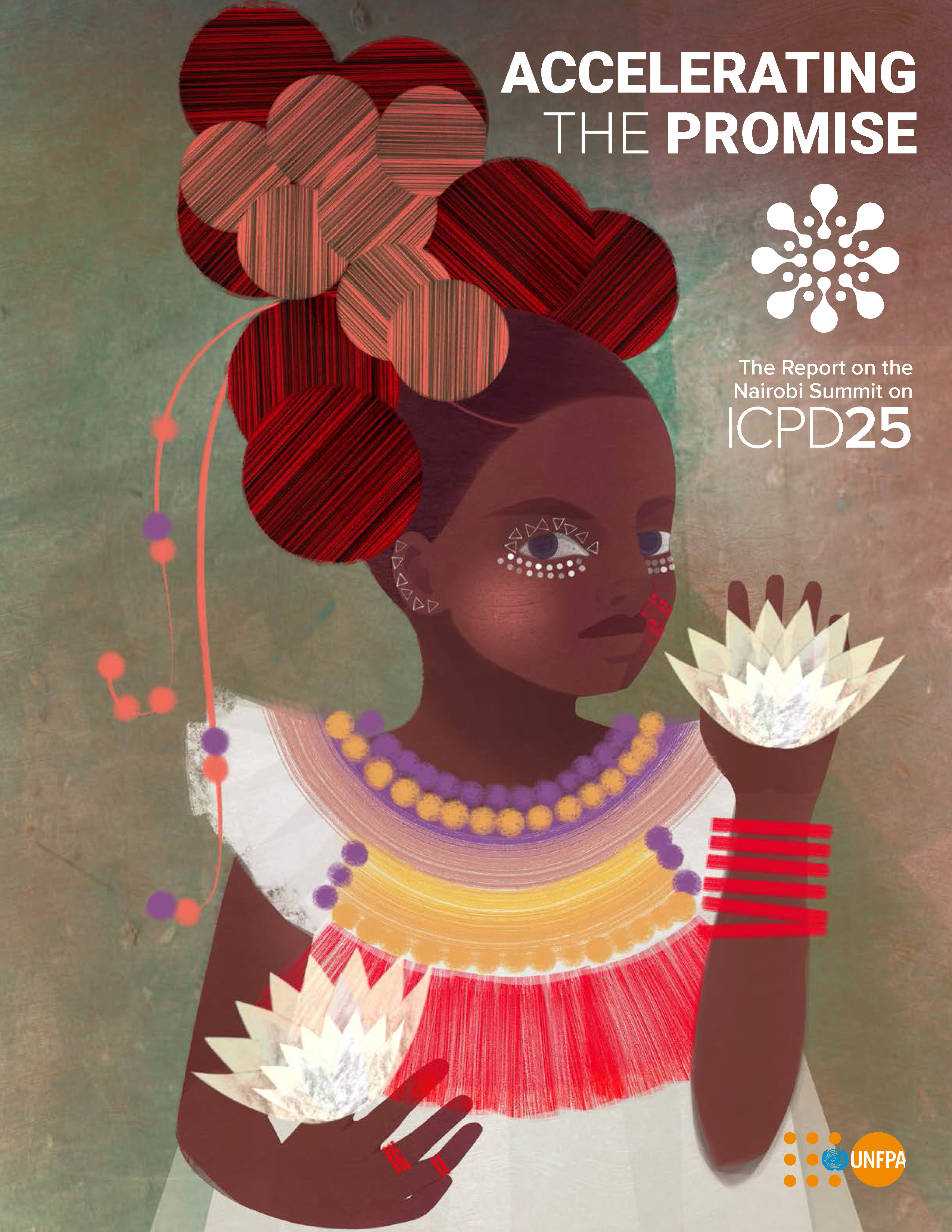 Accelerating the Promise: The Report on the Nairobi Summit on ICPD25
