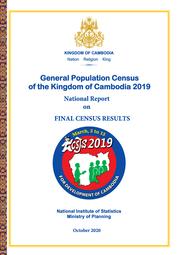 General Population Census of the Kingdom of Cambodia 2019